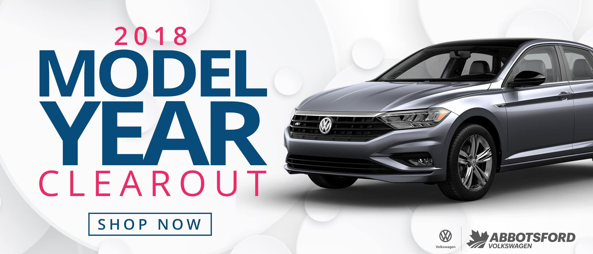 The 2018 Model Year Clearout is on now! Don't miss your opportunity to get some of the best prices on new vehicles all year long! Visit us today at Abbotsford VW TODAY!