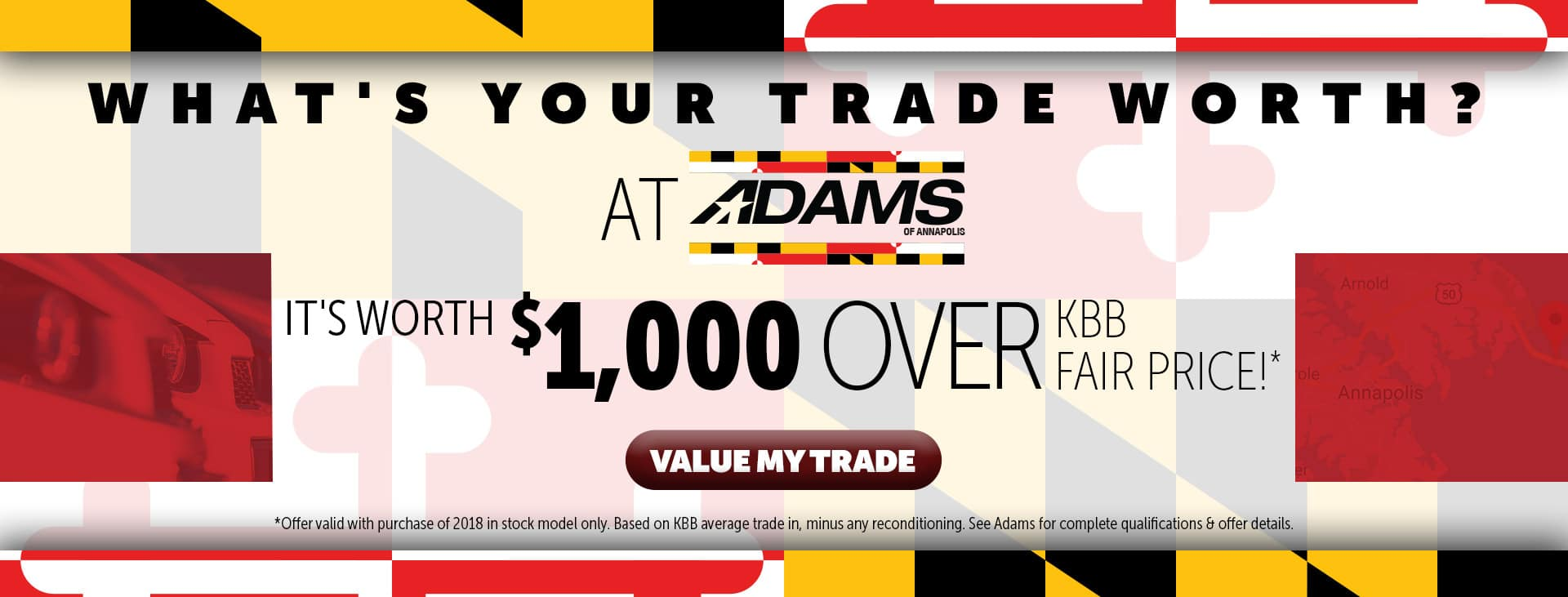 Value Your Trade at Adams in Annapolis