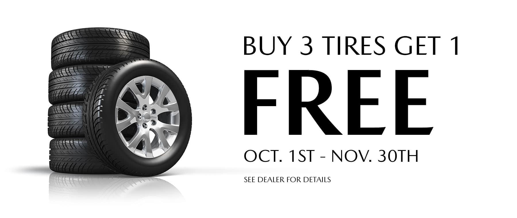 Buy 3 Tires Get 1 Free! Subtext: Oct. 1st - Nov. 30