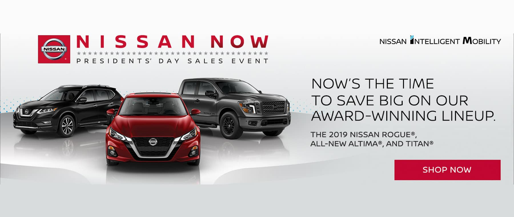 Nissan Now President's Day