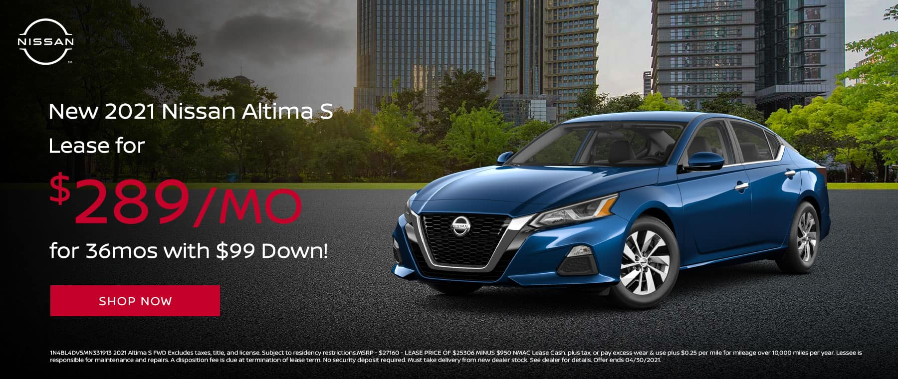 Lease a New 2021 Nissan Altima S for $289/mo for 36mos with $99 Down!