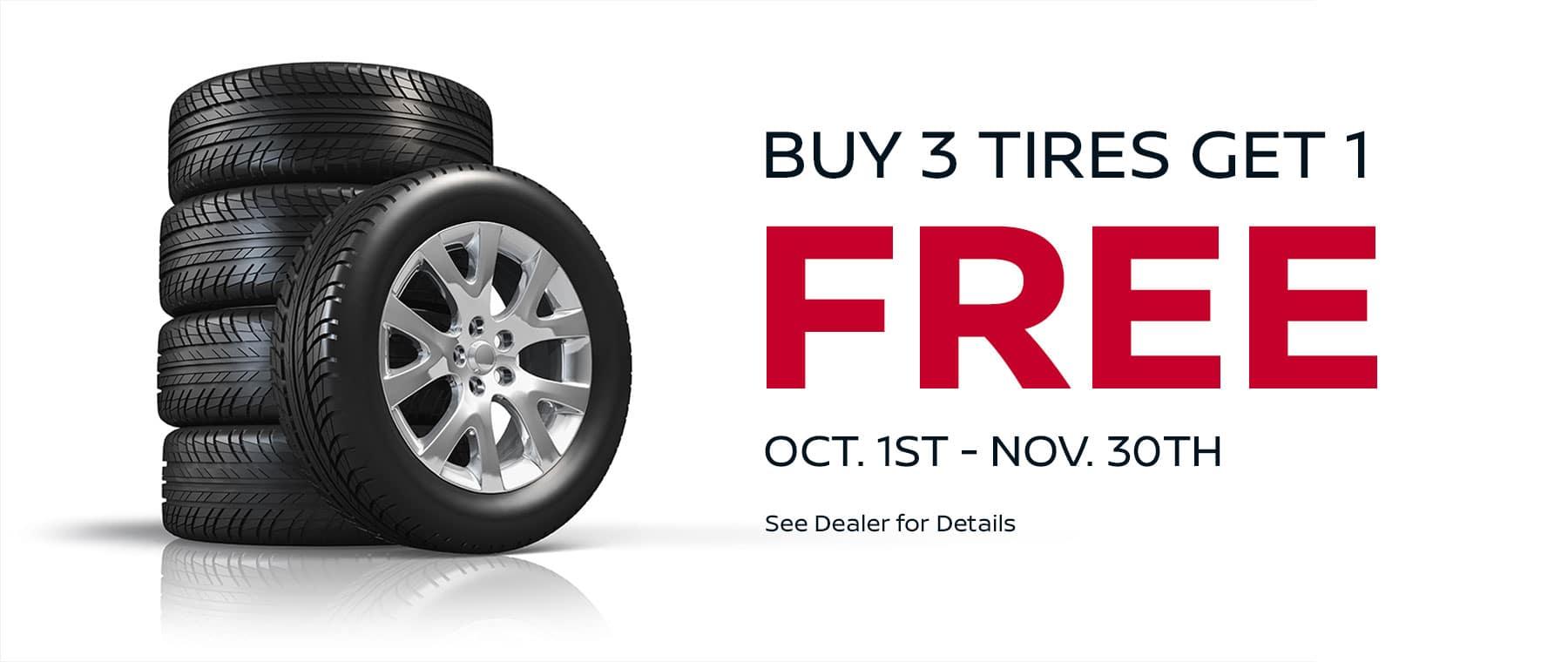 Buy 3 Tires Get 1 Free! Subtext: Oct. 1st - Nov. 30th