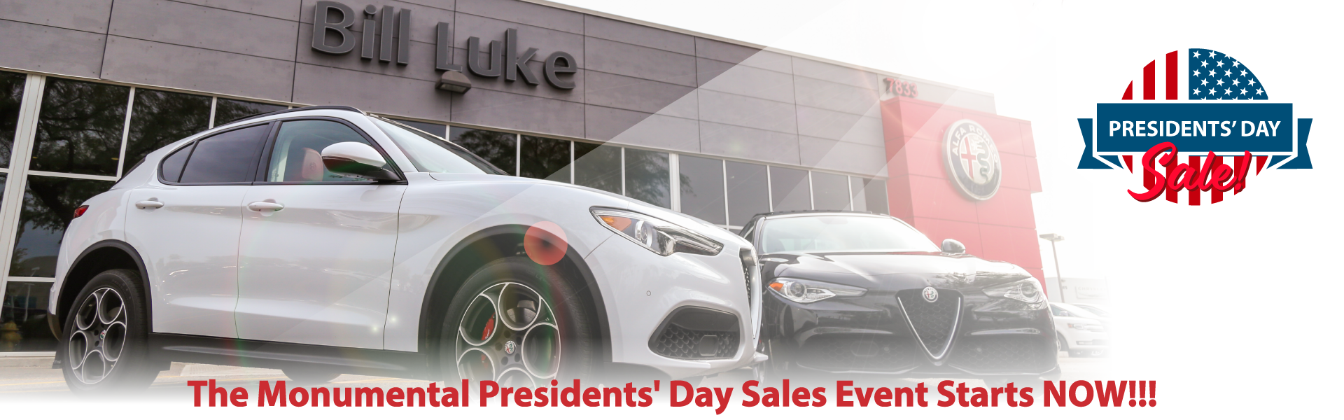 Monumental Presidents' Day Sales Event Starts NOW At Bill Luke Alfa Romeo of Tempe