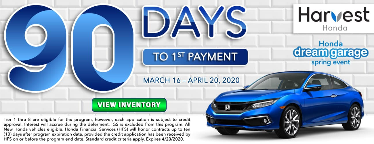 Honda 90 Days to 1st payment at Harvest Auto