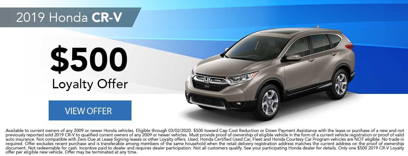 New 2019 Honda CR-V $500 Loyalty Offer
