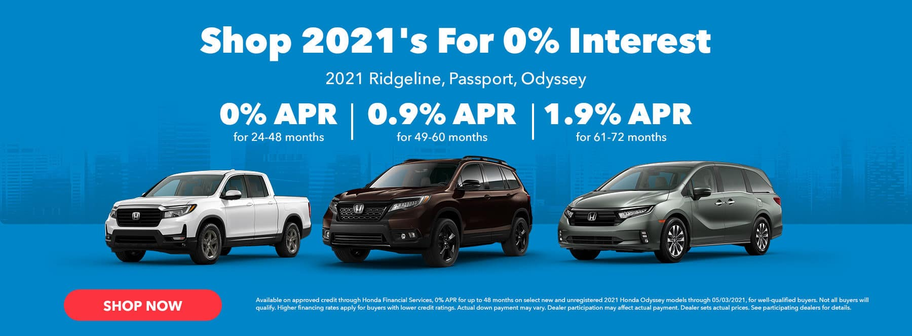 Shop 2021's For 0% Interest Subtext: 2021 Ridgeline, Passport, Odyssey