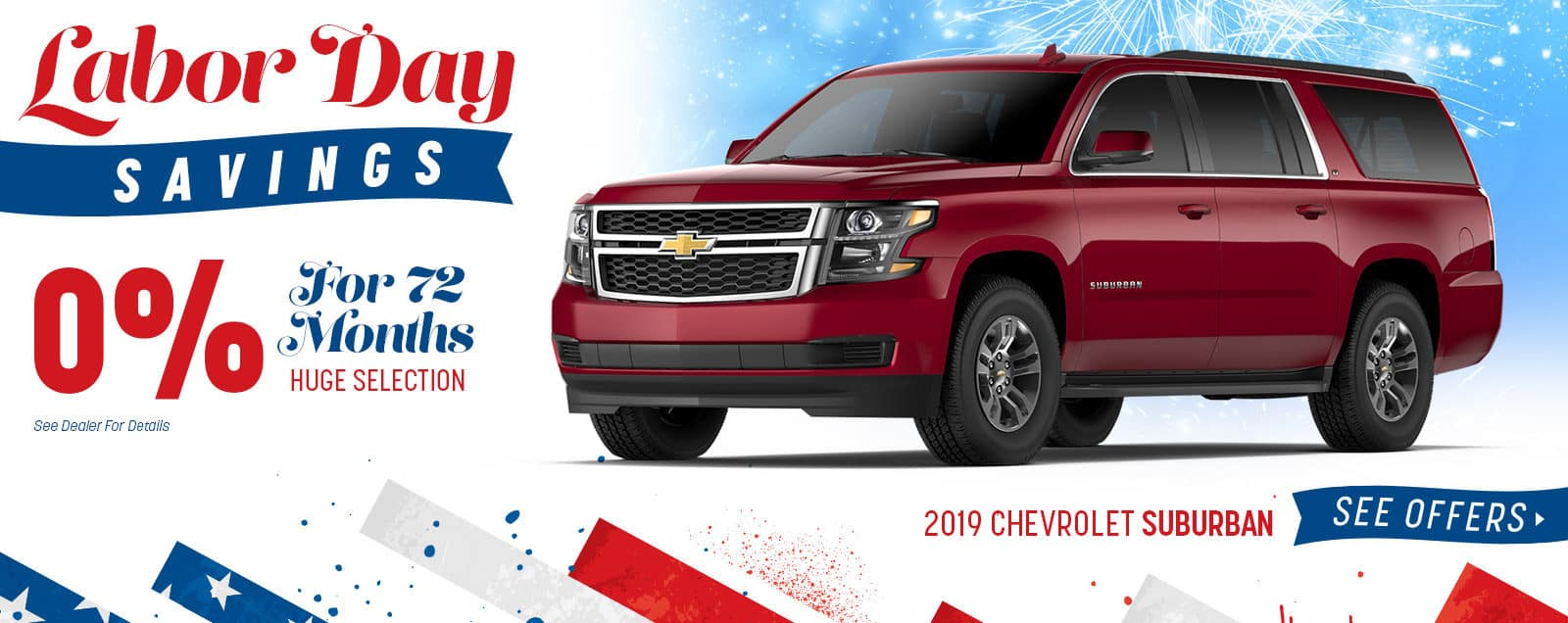 2019 Suburban - Labor Day Sale