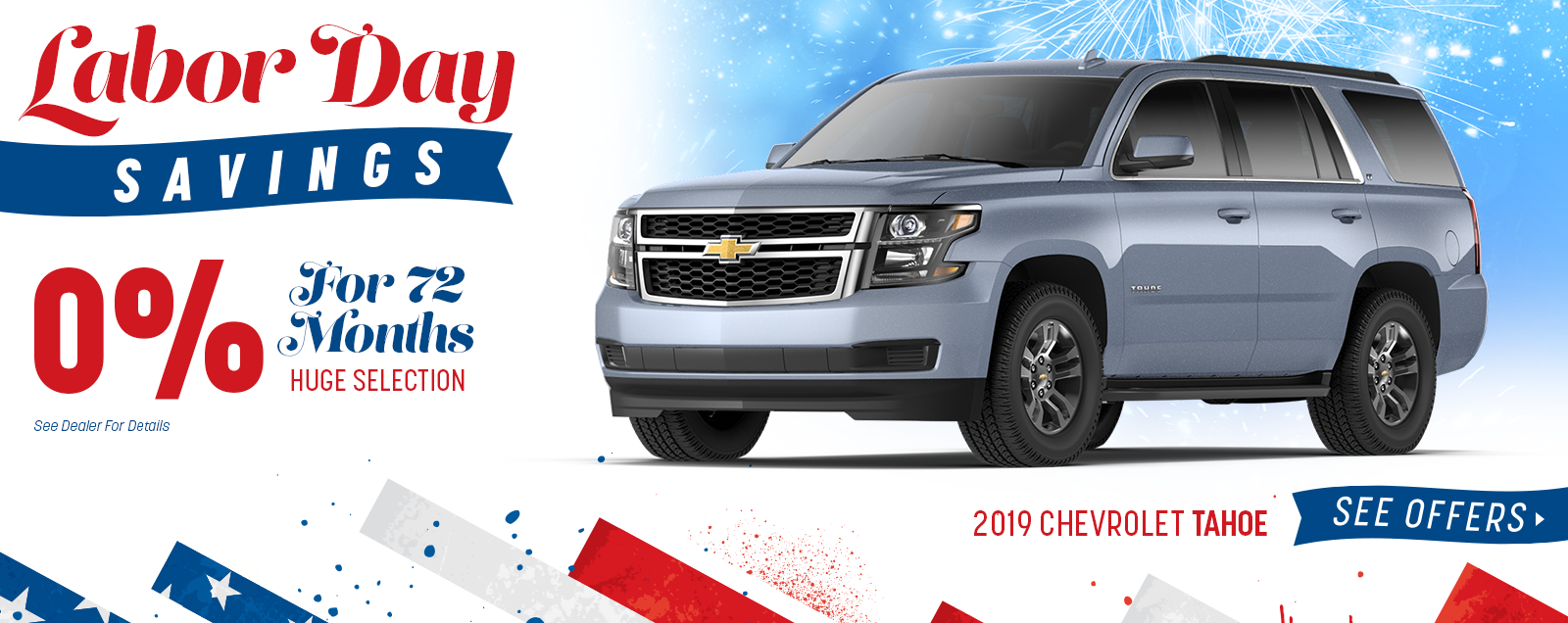 2019 Tahoe - Labor Day Sale