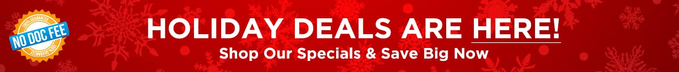 Holiday Deals Are On!