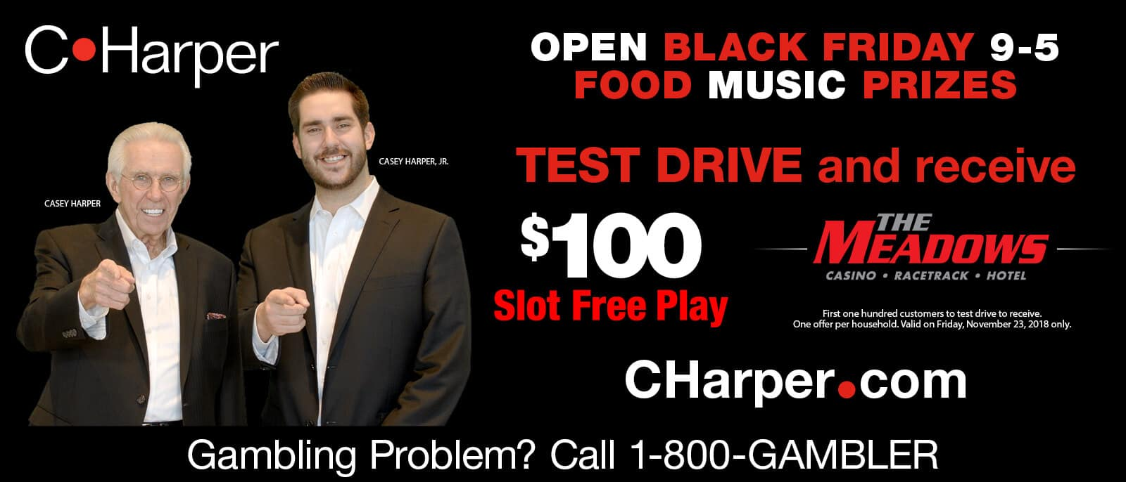 Test drive on Black Friday and receive $100 Slot Free Play at the Meadows!