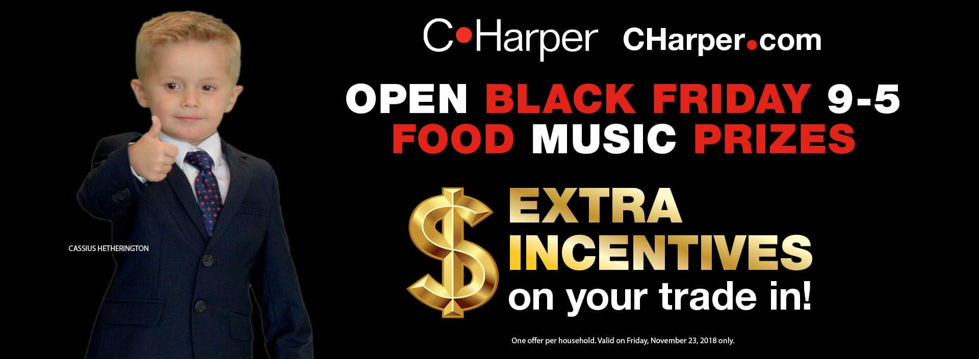 Extra incentives on your trade-in for Black Friday!