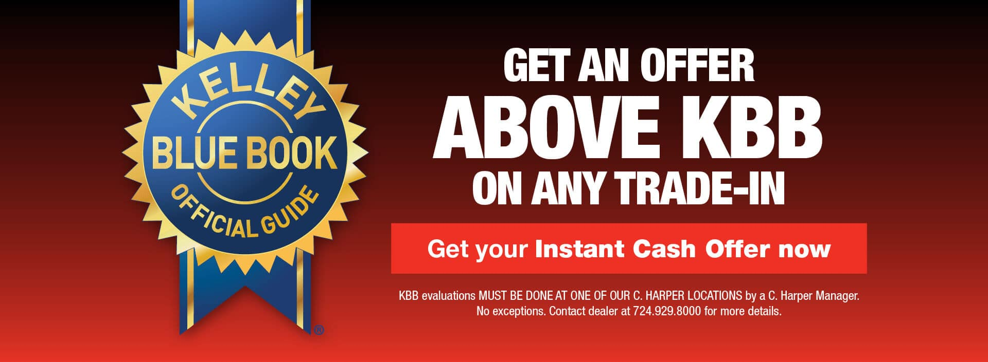 Get an offer above KBB on any trade-in