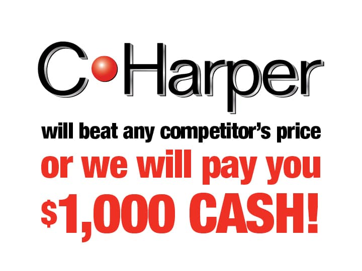 C. Harper will beat any competitor's price or we will pay you $1,000 cash!