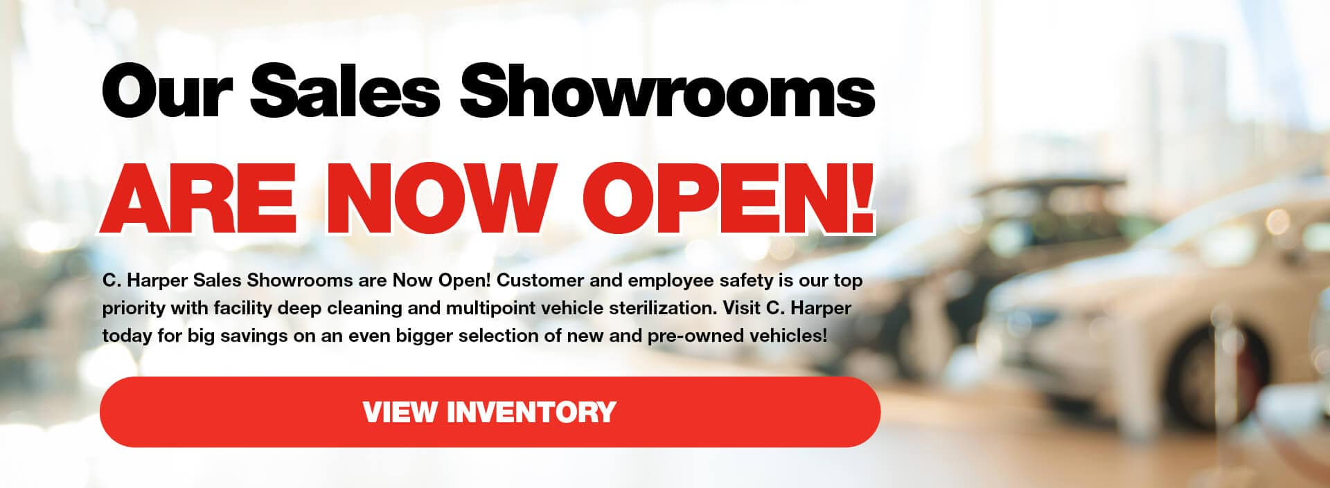 Our Sales Showrooms are now open!