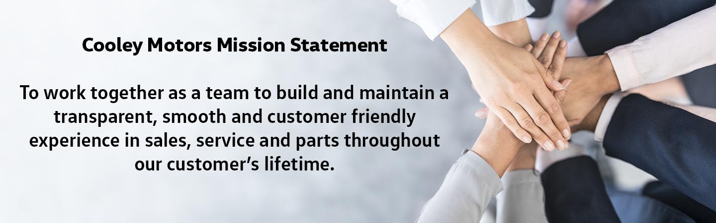 Cooley Motors Mission Statement