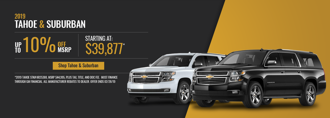 2019 Tahoe & Suburban Offers