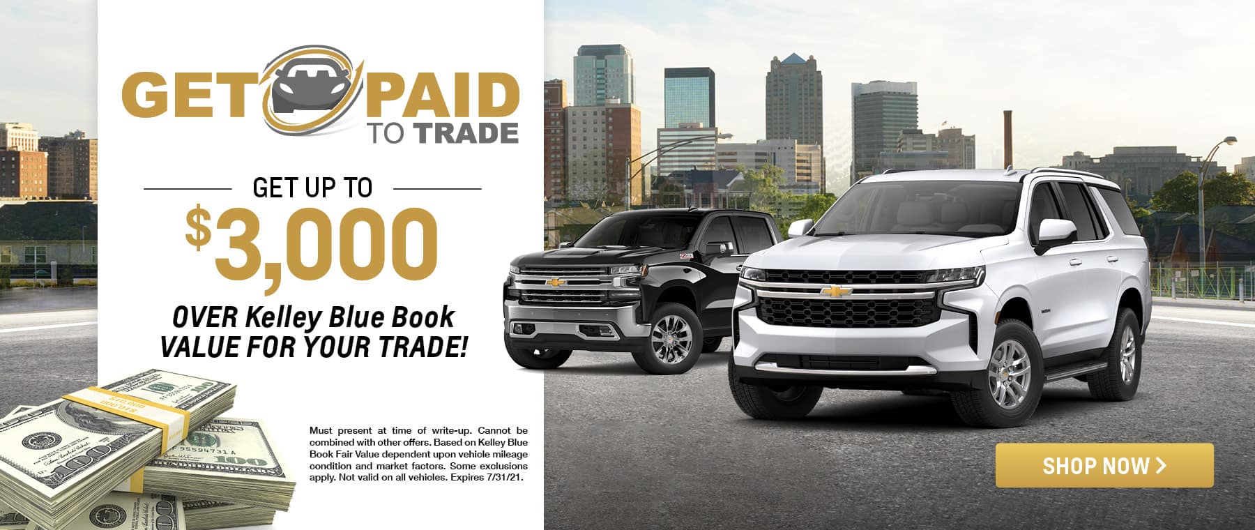 Get up to $3000 OVER Kelley Blue Book Value for Your Trade