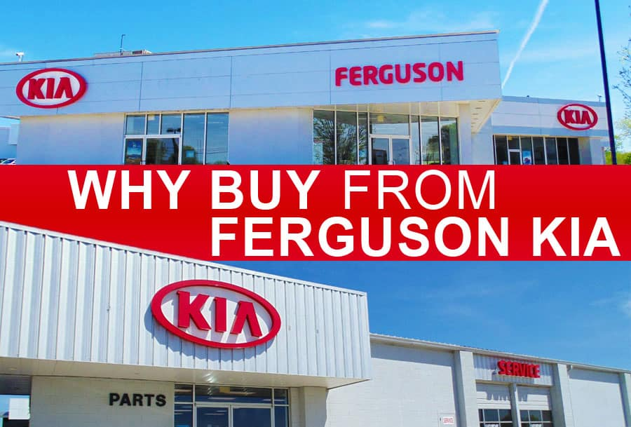 Why buy from Ferguson Kia?