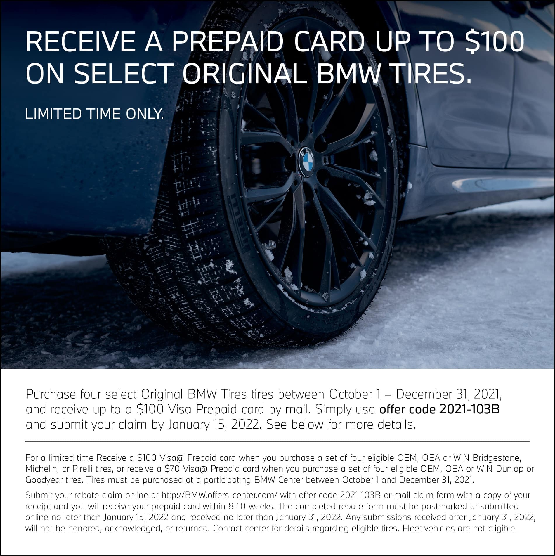 Tire Rebate Special. Get a prepaid card for $199. See dealer for complete details.