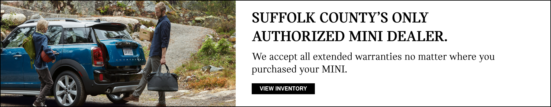 Suffolk County's only authorized MINI Dealer. We accept all extended warranties no matter where you purchased your vehicle.