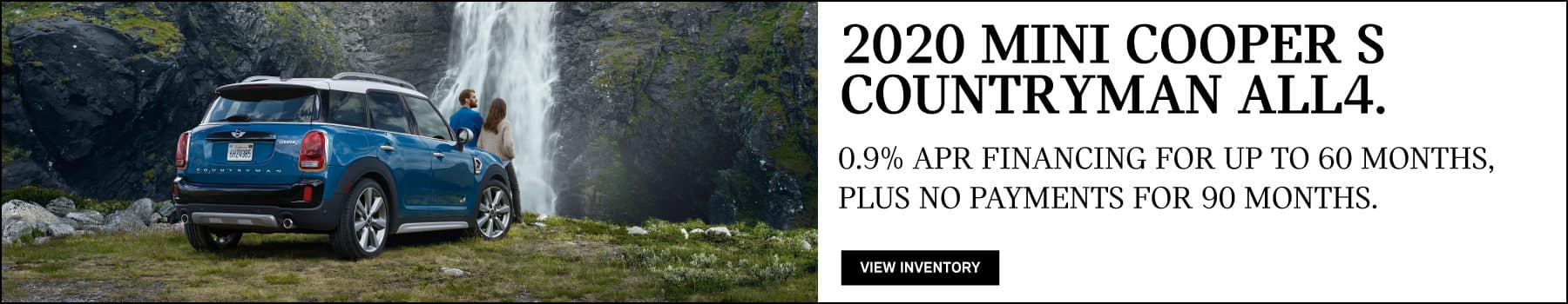 2020 MINI COOPER S COUNTRYMAN ALL4. 0.9% APR financing for up to 60 months plus no payments for 90 days