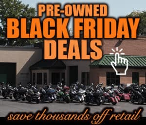 Black Friday Pricing All Month Long On Pre Owned Harley Davidson Of Baltimore