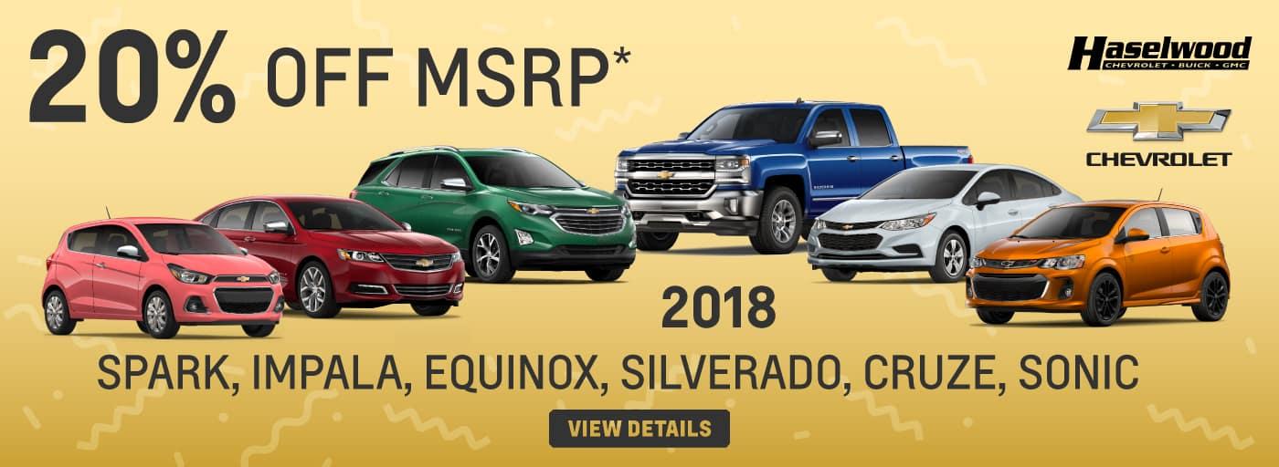 2018 Chevrolet Sonic, Spark, Impala, Cruz LT, Silverado 1500 Dbl Cab, and Equinox Premier   20% OFF MSRP*