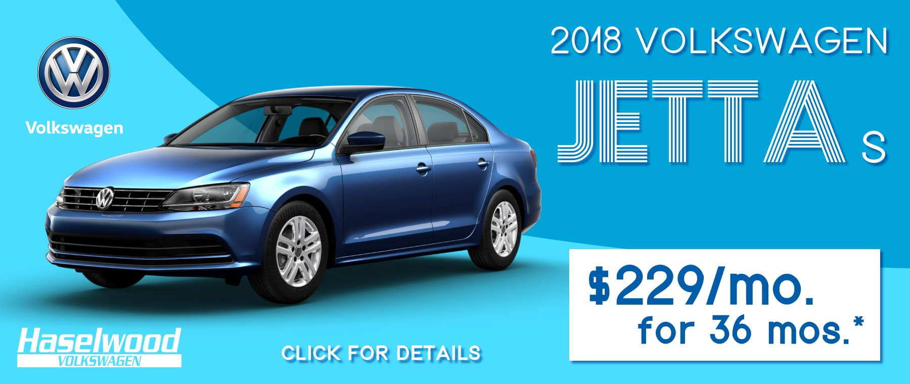 2018 Volkswagen Jetta S   $229/mo. For 36 mos.*