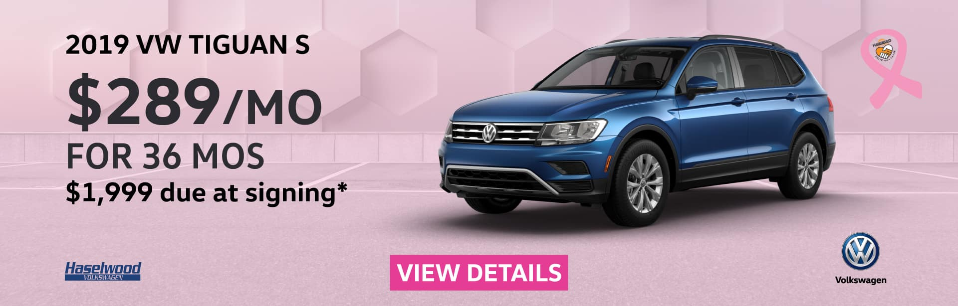 2019 Volkswagen Tiguan S (featured vehicle)  $289/mo. for 36 months $1,999 Due at Signing    * Offer valid on 2019 Volkswagen Tiguan S. $289 per mo. for 36 months. Lease with $1,999 due at signing; includes a $595 acquisition fee, lease through Volkswagen Credit. No security deposit required. Valid on VIN: 3VV0B7AXXKM180233.For highly qualified customers on approved top tier credit through Volkswagen Credit. Lessee responsible for maintenance, excessive wear/tear and 20¢/mi over 10K mi/yr. Excludes state and local taxes, tags, registration and title, insurance and dealer charges. Subject to credit approval. 36 monthly payments required. Monthly lease payment based on MSRP of $26,860 and destination charges less a suggested dealer contribution resulting in a Gross capitalized cost of $26,394. Cap cost reduction: $466. A negotiable dealer documentary service fee of up to $150 may be added to the sale price or capitalized cost. See dealer for complete details and restrictions. 6 years/72,000 miles (whichever occurs first). New Vehicle Limited Warranty on MY2018 and newer VW vehicles, excluding e-Golf. See owner's literature or dealer for warranty exclusions and limitations. Exp. 11/1/2019.
