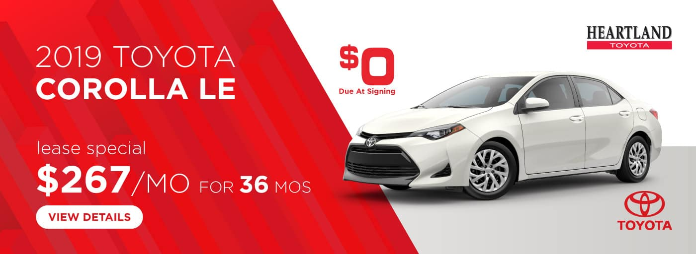 2019 Toyota Corolla LE $267/mo. For 36 months* *Offer valid on 2019 Toyota Corolla LE (1852). $267 per mo. for 36 months. Lease with $0 due at signing; includes a $595 acquisition fee. MSRP starting at $20,065. Deal #347932. Subject to credit approval. No Security deposit required. Excludes taxes, title, and fees. Valid on VIN: 2T1BURHE9KC244028, 2T1BURHE5KC245595, 2T1BURHE2KC245568. 36 monthly payments required. Not all lessees will qualify for lowest payment through participating lender. Residency restrictions apply. Lessee responsible for mileage over 12,000 miles per year at $0.15/mile per year. Option to purchase at lease end. A negotiable dealer documentary service fee of up to $150 may be added to the sale price or capitalized cost. Offer expires 3/31/2019.