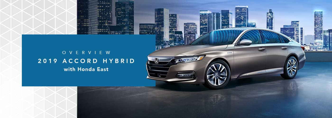 2019 Honda Accord Hybrid Model Overview at Honda East Cincinnati
