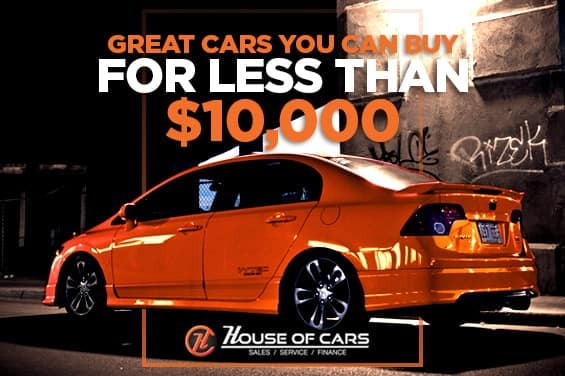 Cars For Less >> Great Cars You Can Buy For Less Than 10 000 House Of Cars