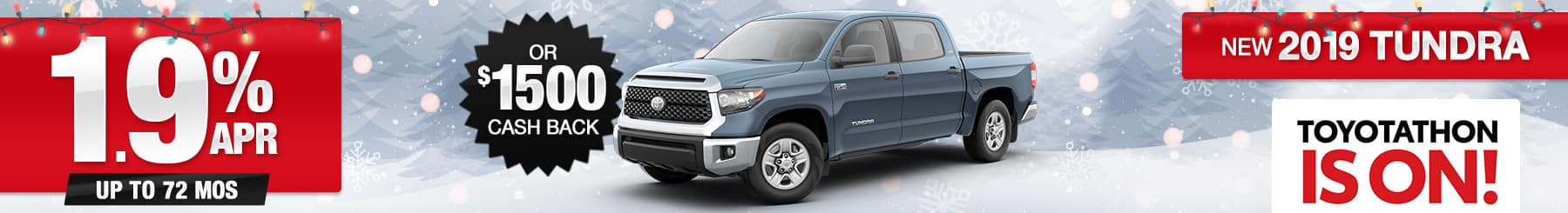 New 2019 Tundra Finance or Cash Back Special