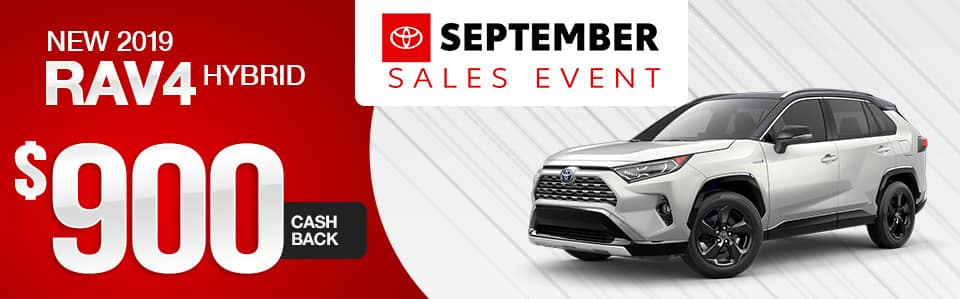 New 2019 Toyota RAV4 Hybrid Cash Back Special