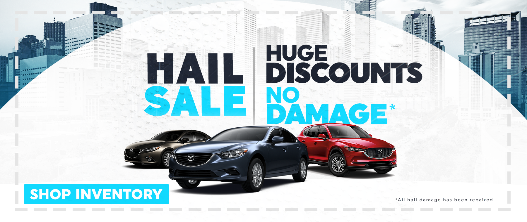 Hail Sale at Jeff Haas Mazda