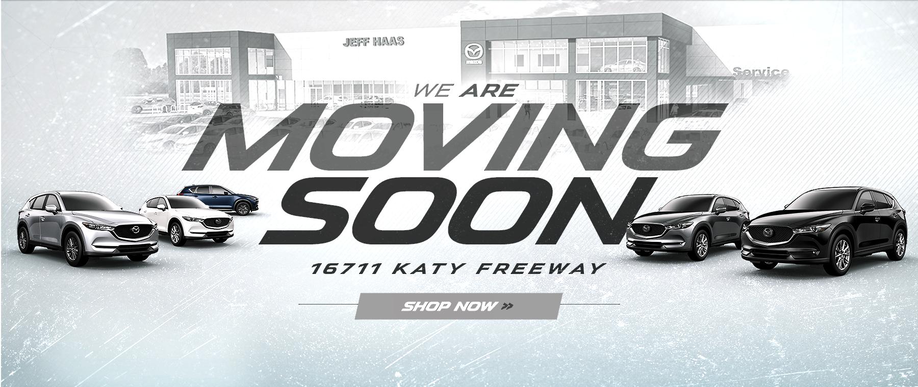 Jeff Haas Mazda Moving in Houston, TX