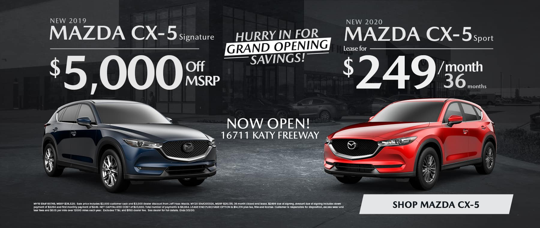 New 2019 MAZDA CX-5 Signature $5,000 off MSRP New 2020 MAZDA CX-5 Sport Lease for $249/mo for 36 mo