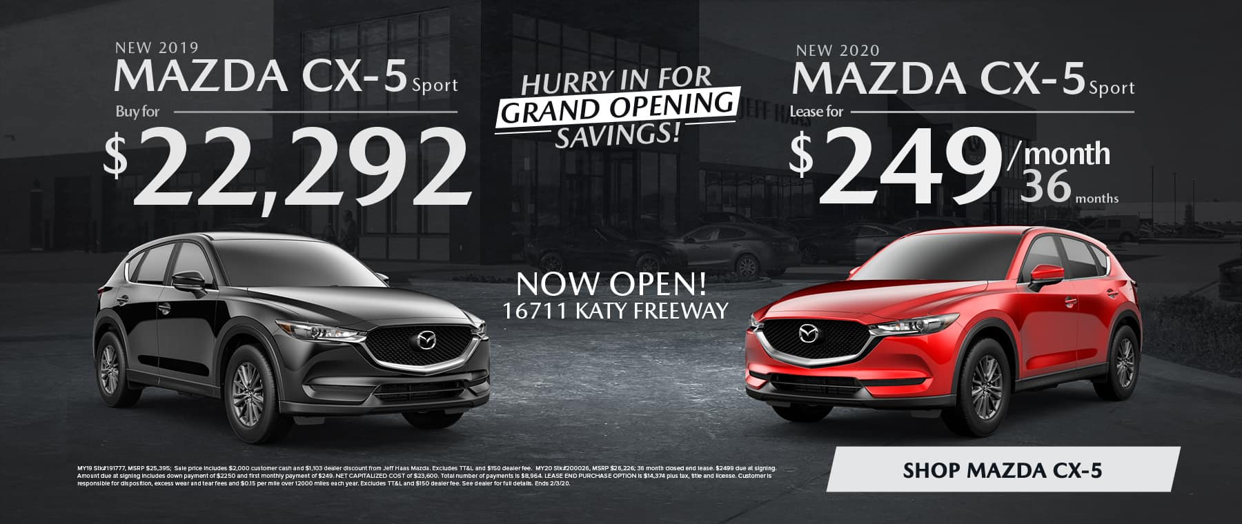New 2019 MAZDA CX-5 Sport  Buy for 22,292 New 2020 MAZDA CX-5 Sport Lease for $249/mo for 36 mo