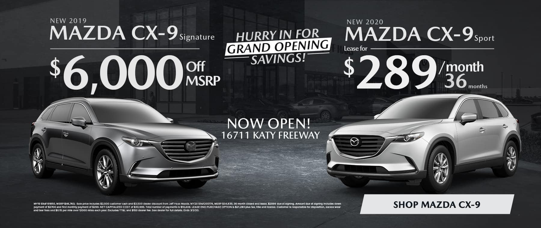 New 2019 MAZDA CX-9 Signature  $6,000 off MSRP New 2020 MAZDA CX-9 Sport Lease for $289/mo for 36 mo