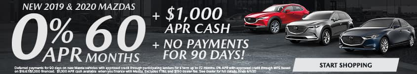New 2019 & 2020 Mazdas 0% APR for 60 MONTHS + $1,000 APR CASH + NO PAYMENTS FOR 90 DAYS!