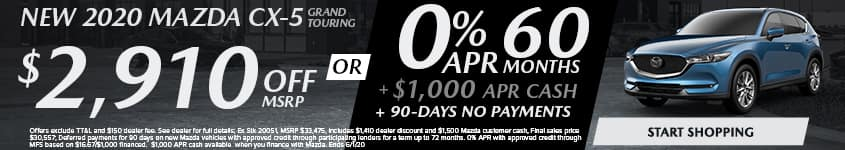 NEW 2020 MAZDA CX-5 GRAND TOURING $2,910 Off MSRP OR 0% APR 60 Months + $1,000 APR Cash + 90-Days No Payments