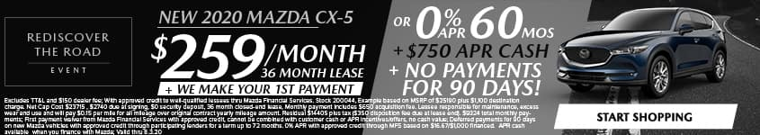 New 2020 Mazda CX-5 $259/Month + We Make Your 1st Payment 36 Month Lease OR 0% APR for 60 MONTHS + $750 APR CASH + NO PAYMENTS FOR 90 DAYS!