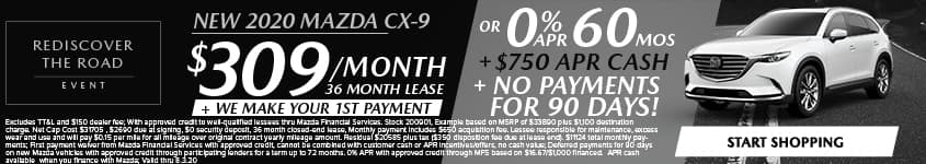 New 2020 Mazda CX-9 $309/Month + We Make Your 1st Payment 36Month Lease OR 0% APR for 60 MONTHS + $750 APR CASH + NO PAYMENTS FOR 90 DAYS!
