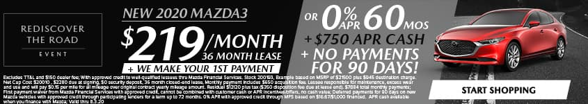 New 2020 Mazda3 $219/Month + We Make Your 1st Payment 36 Month Lease OR 0% APR for 60 MONTHS + $750 APR CASH + NO PAYMENTS FOR 90 DAYS!