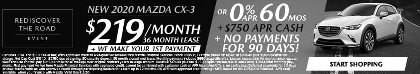 New 2020 Mazda CX-3 $219/Month + We Make Your 1st Payment 36 Month Lease OR 0% APR for 60 MONTHS + $750 APR CASH + NO PAYMENTS FOR 90 DAYS!
