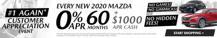 Every New 2020 Mazda 0% APR 60 MONTHS + $1,000 APR CASH