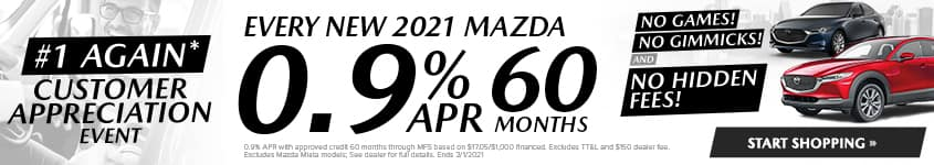 Every New 2021 Mazda OR 0.9% APR 60 MONTHS