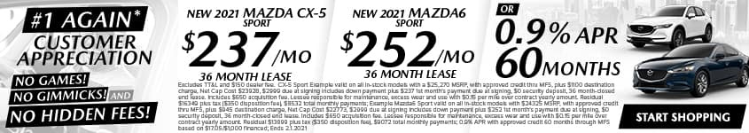 New 2021 Mazda CX-5 Sport $237/Month, 36 Month Lease New 2021 Mazda6 Sport $252/Month, 36 Month Lease OR 0.9% APR 60 MONTHS