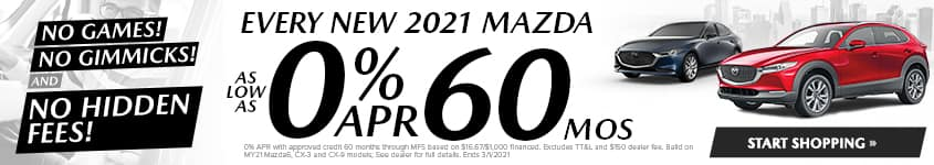 New 2021 Mazdas As Low As 0% APR 60 MONTHS!