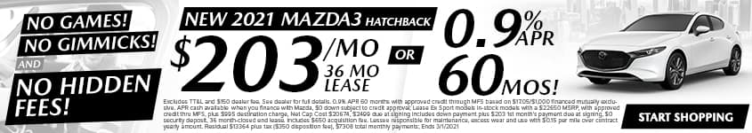 New 2021 Mazda3 Hatchback $203/Month 36 Month Lease OR 0.9% APR 60 MONTHS!